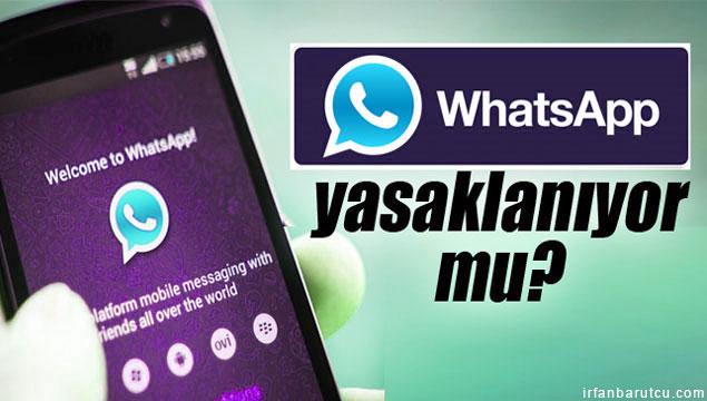 whatsapp türkiyede yasaklanacak mi