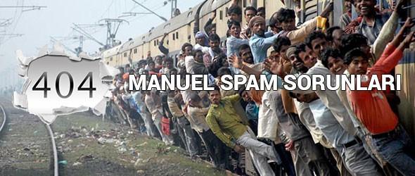 Manuel Spam Kaldırma Nasıl Yapılır?